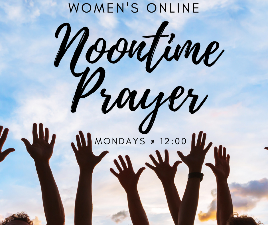 Women's Noontime Prayer Gathering